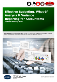 Effective Budgeting, What-If Analysis & Variance Reporting for Accountants