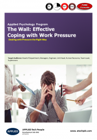 The Wall-Effective Coping with work Pressure