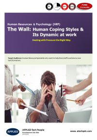 The Wall-Human Coping Styles & Its Dynamic at work